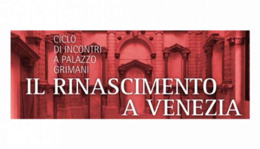 Il Rinascimento a Venezia incontri a Palazzo Grimani